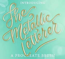 极品Procreate笔刷-金属质感手写效果:Metallic Letterer Procreate Brush