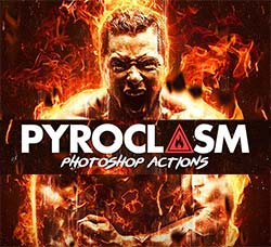 极品PS动作-烈火焚身:Pyroclasm Photoshop Actions